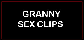 Granny Sex Movies